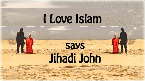 I Love Islam, Jihadi John