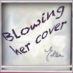 best rap songs - Blowing Her Cover