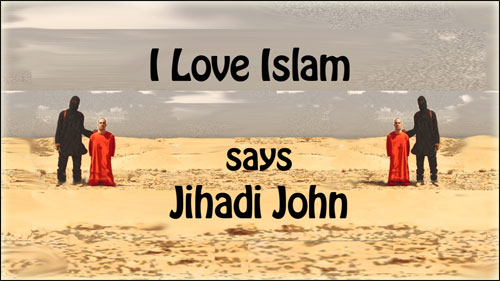I Love Islam, says Jihadi John