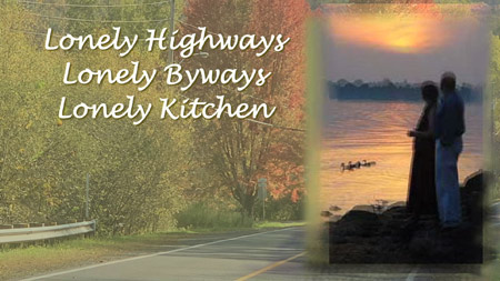 Lonely Highways, Lonely Byways, Lonely Kitchen - song about death, song of grief