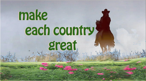 We've Just Begun - make each country great